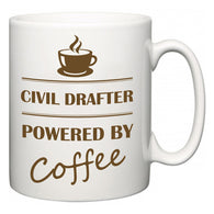 Civil Drafter Powered by Coffee  Mug