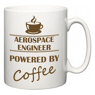 Aerospace Engineer Powered by Coffee  Mug