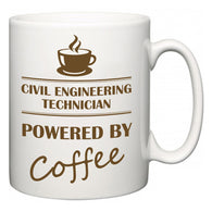 Civil Engineering Technician Powered by Coffee  Mug