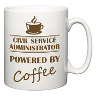 Civil Service administrator Powered by Coffee  Mug