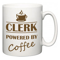 Clerk Powered by Coffee  Mug