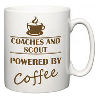 Coaches and Scout Powered by Coffee  Mug
