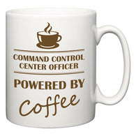 Command Control Center Officer Powered by Coffee  Mug