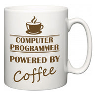 Computer Programmer Powered by Coffee  Mug