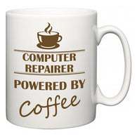 Computer Repairer Powered by Coffee  Mug
