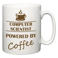 Computer Scientist Powered by Coffee  Mug