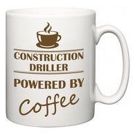 Construction Driller Powered by Coffee  Mug