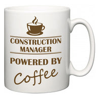 Construction Manager Powered by Coffee  Mug