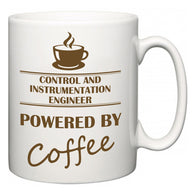Control and instrumentation engineer Powered by Coffee  Mug