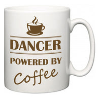 Dancer Powered by Coffee  Mug