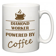 Diamond Worker Powered by Coffee  Mug