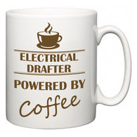 Electrical Drafter Powered by Coffee  Mug