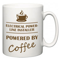 Electrical Power-Line Installer Powered by Coffee  Mug