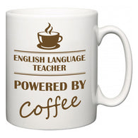 English Language Teacher Powered by Coffee  Mug