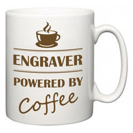 Engraver Powered by Coffee  Mug