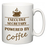 Executive Secretary Powered by Coffee  Mug