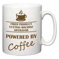 Fiber Product Cutting Machine Operator Powered by Coffee  Mug