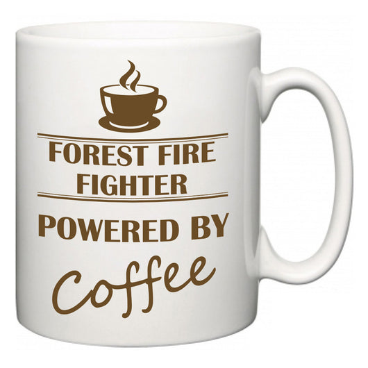 Forest Fire Fighter Powered by Coffee  Mug