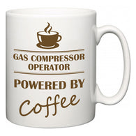 Gas Compressor Operator Powered by Coffee  Mug