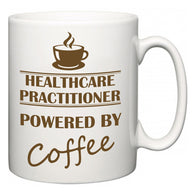 Healthcare Practitioner Powered by Coffee  Mug