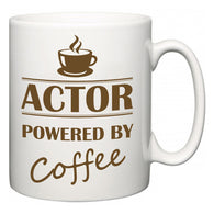 Actor Powered by Coffee  Mug