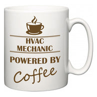 HVAC Mechanic Powered by Coffee  Mug