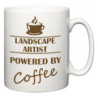 Landscape Artist Powered by Coffee  Mug