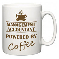 Management accountant Powered by Coffee  Mug