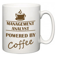 Management Analyst Powered by Coffee  Mug
