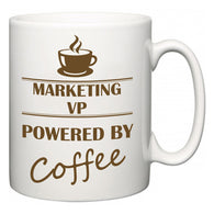 Marketing VP Powered by Coffee  Mug
