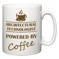 Architectural technologist Powered by Coffee  Mug