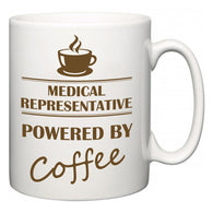 Medical representative Powered by Coffee  Mug