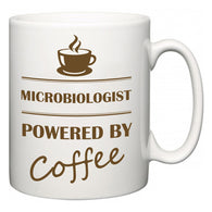 Microbiologist Powered by Coffee  Mug