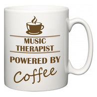 Music therapist Powered by Coffee  Mug