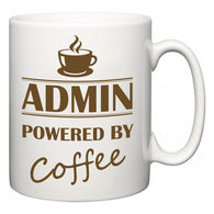 Admin Powered by Coffee  Mug