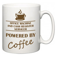 Office Machine and Cash Register Servicer Powered by Coffee  Mug