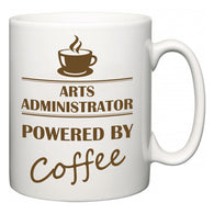 Arts administrator Powered by Coffee  Mug