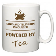 Radio and Television Announcer Powered by Tea  Mug