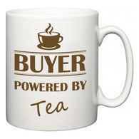 Buyer Powered by Tea  Mug