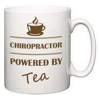 Chiropractor Powered by Tea  Mug