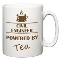 Civil Engineer Powered by Tea  Mug
