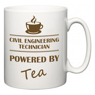Civil Engineering Technician Powered by Tea  Mug