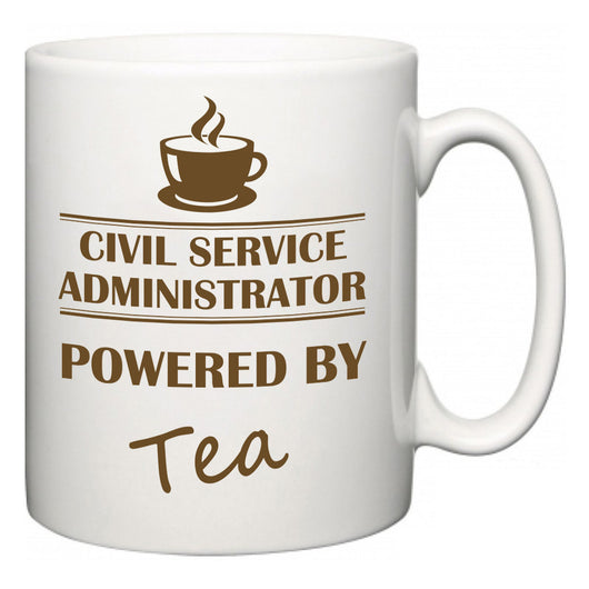 Civil Service administrator Powered by Tea  Mug