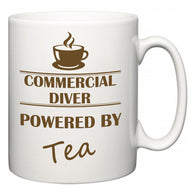 Commercial Diver Powered by Tea  Mug