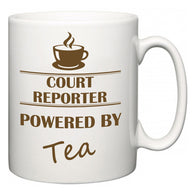 Court Reporter Powered by Tea  Mug