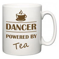 Dancer Powered by Tea  Mug