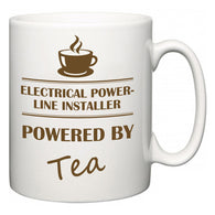 Electrical Power-Line Installer Powered by Tea  Mug