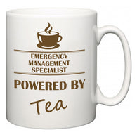 Emergency Management Specialist Powered by Tea  Mug