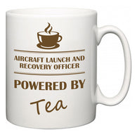 Aircraft Launch and Recovery Officer Powered by Tea  Mug