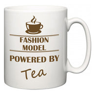 Fashion Model Powered by Tea  Mug